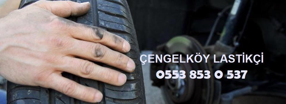 Çengelköy Lastik Yol Yardım 0553 853 0 537