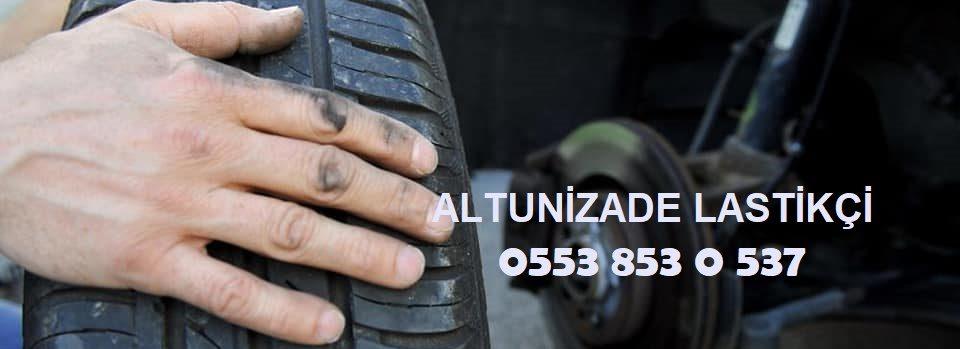 Altunizade 24 Saat Açık Lastikçi 0553 853 0 537