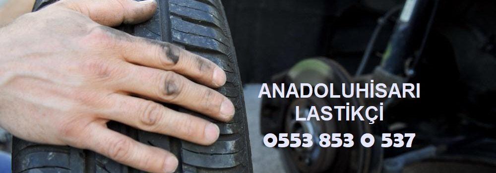 Anadoluhisarı Lastikçi 0553 853 0 537