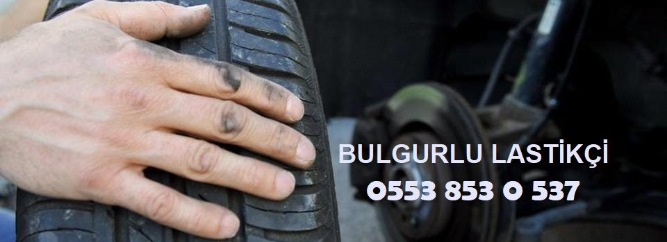 Bulgurlu Lastik Yol Yardım 0553 853 0 537