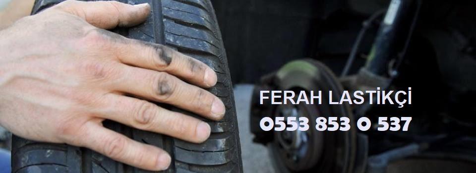 Ferah 7/24 Lastikçi 0553 853 0 537