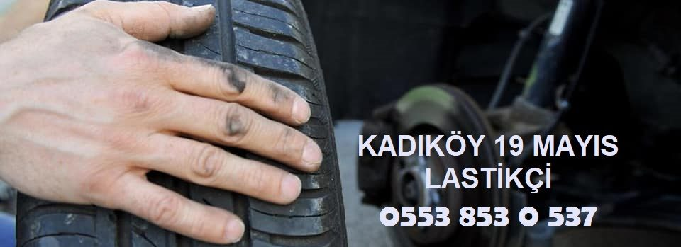 Kadıköy 19 Mayıs Acil Lastik Yol Yardım 0553 853 0 537