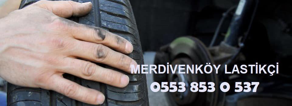 Merdivenköy Lastikçi 0553 853 0 537