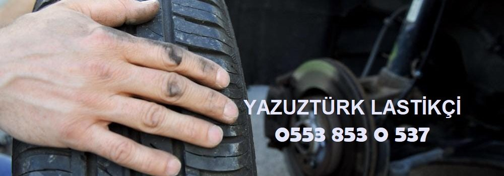 Yavuztürk 7/24 Lastikçi 0553 853 0 537