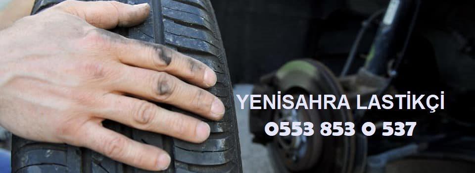 Yenisahra 7/24 Lastikçi 0553 853 0 537
